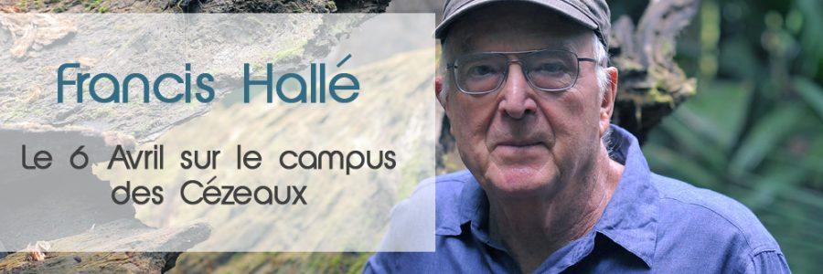 Françis Hallé sur le Campus des  Cézeaux le 6 avril 17h15