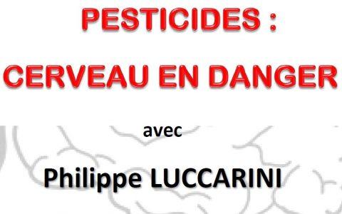 Conférence «Pesticides : cerveau en danger», le 10 mai